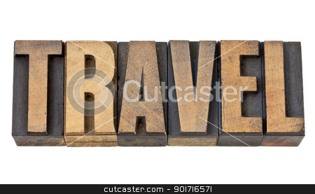 travel word in letterpress wood type stock photo, travel - isolated text in vintage letterpress wood type by Marek Uliasz