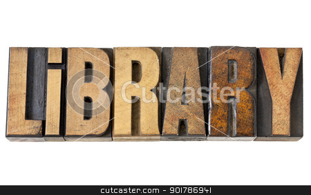 library word in wood type stock photo, library word - isolated text in vintage letterpress wood type by Marek Uliasz