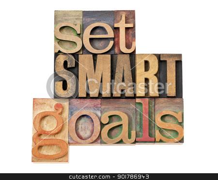 set SMART goals in wood type stock photo, set SMART goals  - isolated text in vintage letterpress wood type by Marek Uliasz