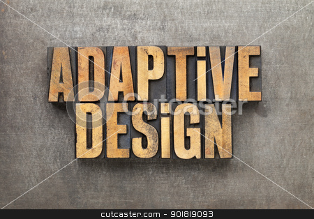 adaptive design stock photo, adaptive design - text in vintage letterpress wood type against grunge metal surface by Marek Uliasz