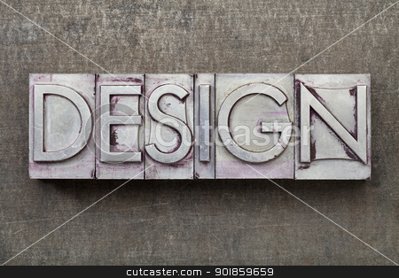 design word in metal type stock photo, design  - word in vintage letterpress metal type against a grunge steel sheet by Marek Uliasz