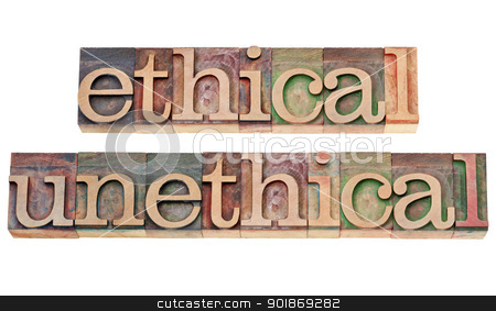 ethical and unethical words in wood type stock photo, ethical and unethical words - isolated text in vintage letterpress wood type stained by color inks by Marek Uliasz