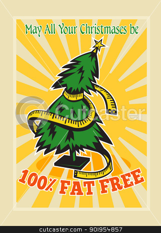 Fat Free Christmas Tree Tape Measure stock vector clipart, Greeting card poster illustration showing a christmas tree with tape measure wrapped around with sunburst and words