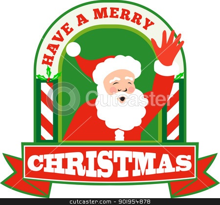 Santa Claus Father Christmas Retro stock vector clipart, Retro style illustration of santa claus saint nicholas father christmas waving front set inside arch with words have a merry christmas on isolated white background. by patrimonio