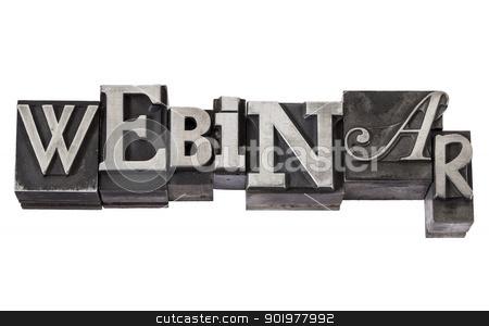 webinar in metal type stock photo, webinar (web-based seminar or lecture) - isolated word in vintage letterpress metal type, mixed fonts by Marek Uliasz