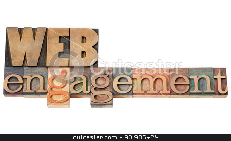 web engagement in wood type stock photo, web engagement - internet presence concept - isolated text in vintage letterpress wood type by Marek Uliasz