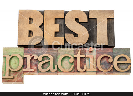 best practice in wood type stock photo, best practice - isolated words in vintage letterpress wood type by Marek Uliasz