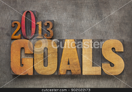 2013 goals stock photo, 2013 goals - New Year resolution concept - text in vintage letterpress wood type blocks against grunge metal background by Marek Uliasz