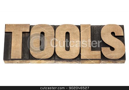 tools word in wood type stock photo, tools - isolated word in vintage letterpress wood type blocks by Marek Uliasz