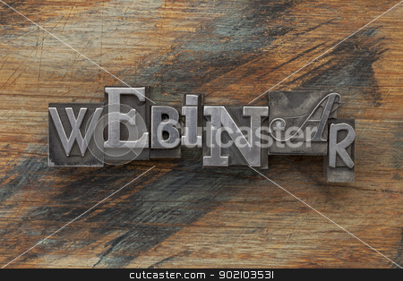 webinar word in metal type stock photo, webinar word in vintage letterpress metal type on a grunge painted wood background by Marek Uliasz