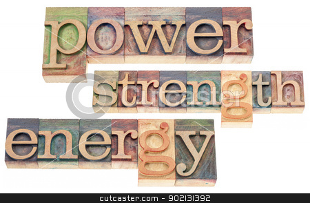 power, strength, energy words stock photo, power, strength, energy words - isolated text in vintage letterpress wood type blocks stained by color inks by Marek Uliasz