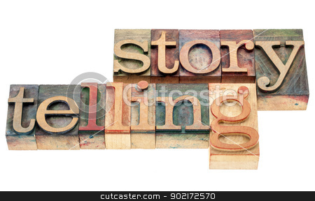 storytelling word in wood type stock photo, storytelling - isolated word in vintage letterpress wood type printing blocks by Marek Uliasz