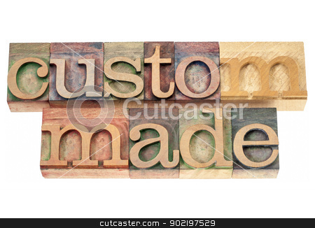 custom made in wood type stock photo, custom made - isolated words in vintage letterpress wood type printing blocks by Marek Uliasz