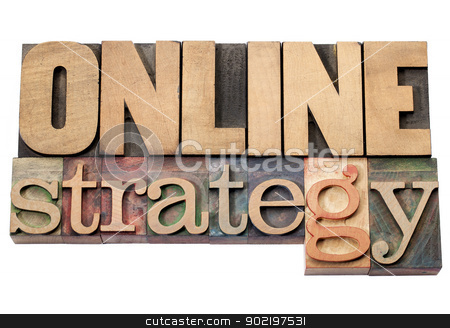 online strategy stock photo, online strategy -isolated words in vintage letterpress wood type printing blocks by Marek Uliasz