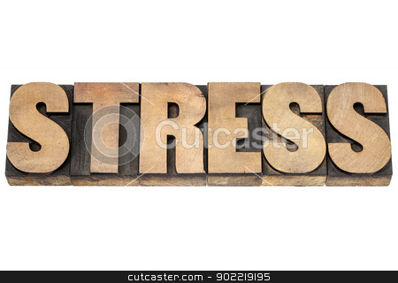 stress word in wood type stock photo, stress word - isolated text in vintage letterpress wood type printing blocks by Marek Uliasz