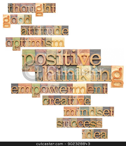 positive thinking word cloud stock photo, positive thinking and related words - a collage of isolated text in vintage letterpress printing blocks by Marek Uliasz