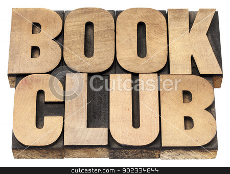 book club stock photo, book club - isolated text in vintage letterpress wood type printing blocks by Marek Uliasz
