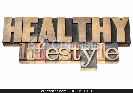 healthy lifestyle in wood type stock photo, healthy lifestyle  - isolated text in vintage letterpress wood type printing blocks by Marek Uliasz