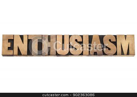 enthusiasm word in wood type stock photo, enthusiasm word - isolated text in vintage letterpress wood type printing blocks by Marek Uliasz