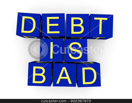 Debt is bad stock photo, Debt is bad sign made of toy cubes by Harvepino