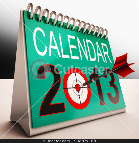 2013 Calendar Shows Future Target Plan stock photo, 2013 Calendar Showing Future Target Business Plan by stuartmiles