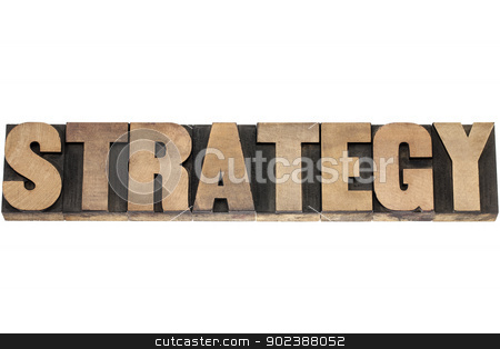strategy word in wood type stock photo, strategy  - isolated word in vintage letterpress wood type printing blocks by Marek Uliasz
