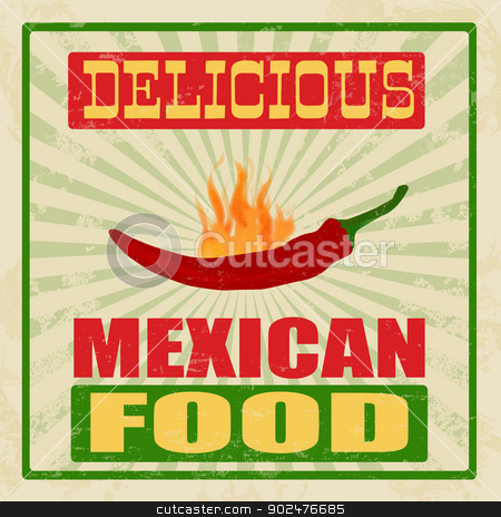 Mexican food vintage poster stock vector clipart, Mexican food vintage grunge poster, vector illustration by radubalint