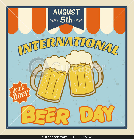 International beer day poster stock vector clipart, International beer day vintage grunge poster, vector illustrator by radubalint
