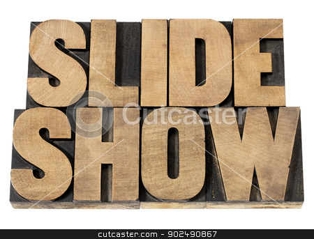 slide show in wood type stock photo, slide show - presentation concept - isolated text in vintage letterpress wood type printing blocks by Marek Uliasz