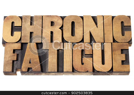 chronic fatigue in wood type stock photo, chronic fatigue - isolated text in vintage letterpress wood type printing blocks by Marek Uliasz