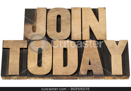 join today in wood type stock photo, join today - isolated text in vintage letterpress wood type printing blocks by Marek Uliasz