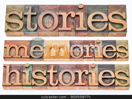 stories, memories, histories stock photo, stories, memories, histories words - collage of isolated text in letterpress wood type printing blocks by Marek Uliasz