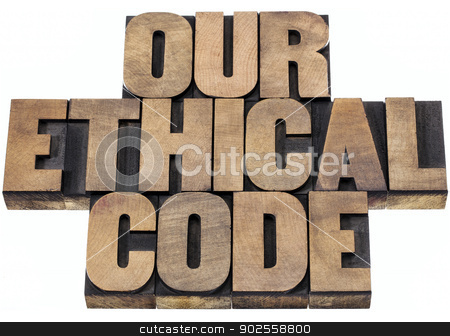 our ethical code stock photo, our ethical code - isolated text in letterpress wood type printing blocks by Marek Uliasz