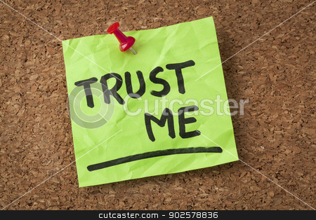 trust me stock photo, trust me message or reminder  - handwriting on green sticky note by Marek Uliasz