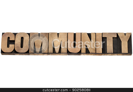 community in wood type stock photo, community word - isolated text in letterpress wood type by Marek Uliasz