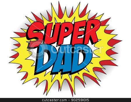 Happy Father Day Super Hero Dad stock vector clipart, Vector - Happy Father Day Super Hero Dad by Augusto Cabral Graphiste Rennes
