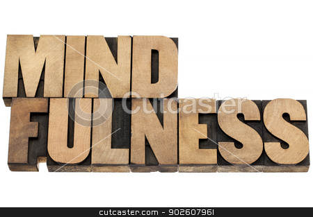 mindfulness word in wood type stock photo, mindfulness  - awareness concept - isolated text in letterpress wood type by Marek Uliasz