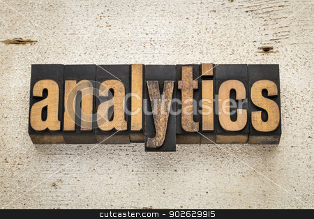 analytics word in wood type stock photo, analytics word in vintage letterpress wood type on a grunge painted barn wood background by Marek Uliasz