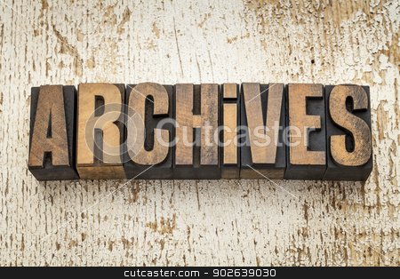 archives word in wood type stock photo, archives word in vintage letterpress wood type on a grunge painted barn wood background by Marek Uliasz