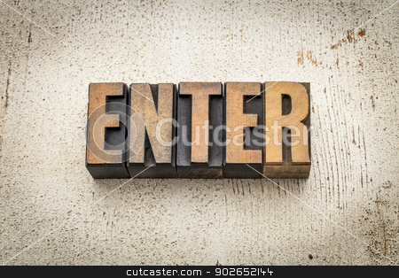 enter word in wood type stock photo, enter word in vintage letterpress wood type on a grunge painted barn wood background by Marek Uliasz