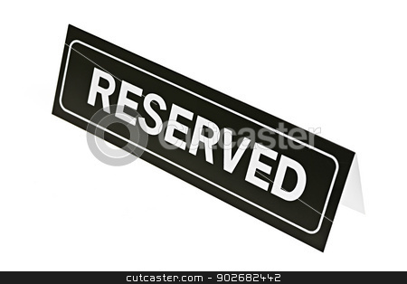 Reserved sign on white stock photo, Reserved sign for restaurant table isolated on white background by Elena Elisseeva