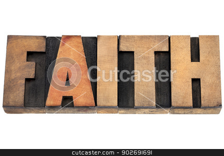 faith word in wood type stock photo, faith word  - isolated text in vintage letterpress wood type by Marek Uliasz