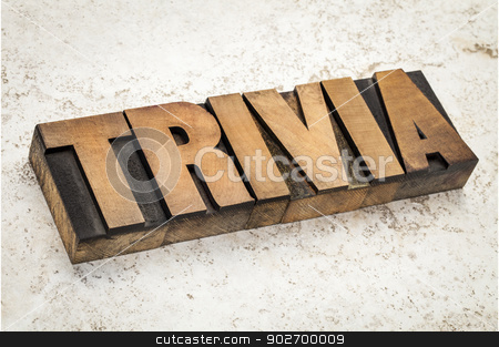 trivia word in wood type stock photo, trivia word in vintage letterpress wood type on a ceramic tile background by Marek Uliasz