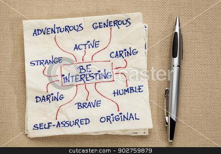 Be interesting - motivational doodle stock photo, how to be interesting - a motivational doodle on a napkin by Marek Uliasz