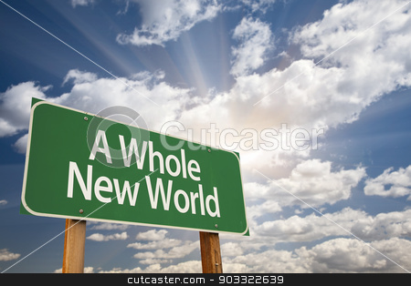 A Whole New World Green Road Sign stock photo, A Whole New World Green Road Sign with Dramatic Clouds and Sky. by Andy Dean
