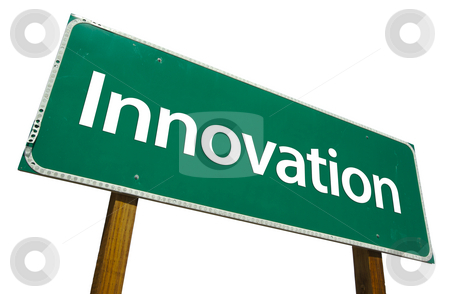 Innovation Road Sign with Clipping Path stock photo, Innovation Road Sign isolated on White with Clipping Path by Andy Dean