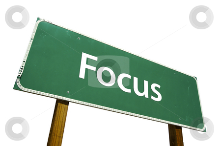 Focus Road Sign with Clipping Path stock photo, Focus Road Sign isolated on White with Clipping Path by Andy Dean