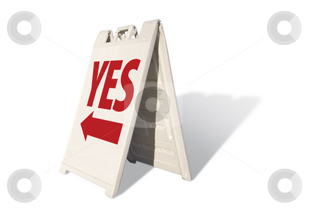 Yes Tent Sign stock photo, Yes Tent Sign Isolated on a White Background. by Andy Dean
