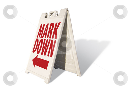 Mark Down Tent Sign stock photo, Mark Down Tent Sign Isolated on a White Background. by Andy Dean