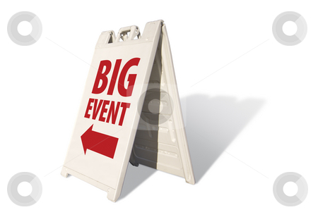 Big Event Tent Sign stock photo, Big Event Tent Sign Isolated on a White Background. by Andy Dean